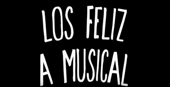 Los Feliz: A Musical